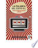libro La Palanca Del éxito, S.l.