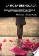 libro La Rosa Deshojada