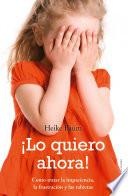 libro ¡lo Quiero Ahora!