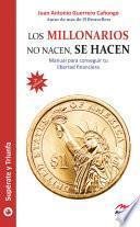 libro Los Millonarios No Nacen, Se Hacen