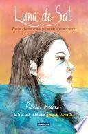 libro Luna De Sal. Porque El Amor Empieza Cuando La Marea Crece