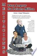 libro Meditaciones Para Lograr Su Primer Millon