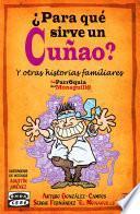 libro ¿para Qué Sirve Un Cuñao?