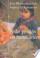 libro Pedir Perdon Sin Humillacion