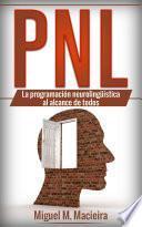 libro Pnl: La Programación Neurolingüística Al Alcance De Todos