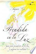 libro Prendida En La Luz