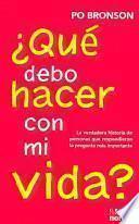 libro ¿qué Debo Hacer Con Mi Vida?