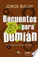 libro Recuentos Para Demián