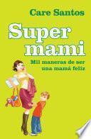 libro Supermami