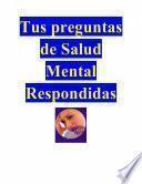 libro Tus Preguntas De Salud Mental Respondidas