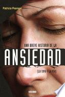 libro Una Breve Historia De La Ansiedad