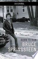 libro Born To Run (spanish Language Edition)