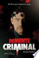libro Demente Criminal (media Tie In)