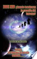 Dios Mío ¿cuándo Terminarás De Crear El Universo?