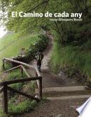 El Camino De Cada Any