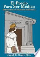 libro El Precio Para Ser Medico