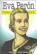 libro Eva Perón Para Principiantes