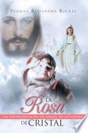 libro La Rosa De Cristal