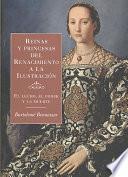 libro Reinas Y Princesas Del Renacimiento A La Ilustración
