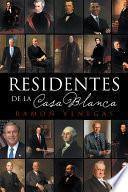 libro Residentes De La Casa Blanca