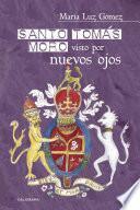 libro Santo Tomás Moro Visto Por Nuevos Ojos