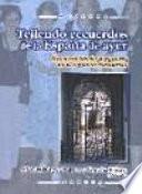 Tejiendo Recuerdos De La España De Ayer