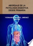 libro Abordaje De La Patología Digestiva Desde Primaria