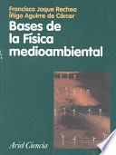 libro Bases De La Física Medioambiental