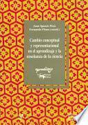 libro Cambio Conceptual Y Representacional En El Aprendizaje Y La Enseñanza De La Ciencia
