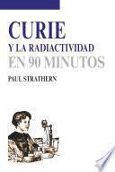 libro Curie Y La Radiactividad