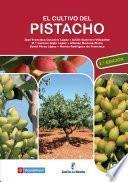 libro El Cultivo Del Pistacho   2a Edición