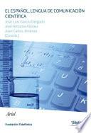 libro El Español, Lengua De Comunicación Científica