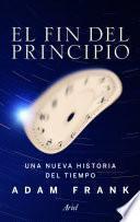 libro El Fin Del Principio
