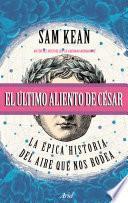 libro El último Aliento De César