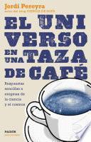 libro El Universo En Una Taza De Café