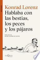 libro Hablaba Con Las Bestias, Los Peces Y Los Pájaros