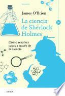 libro La Ciencia De Sherlock Holmes