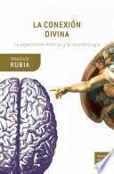 libro La Conexión Divina (30 Años)