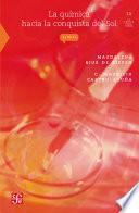 libro La Química Hacia La Conquista Del Sol