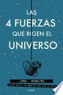 libro Las 4 Fuerzas Que Rigen El Universo