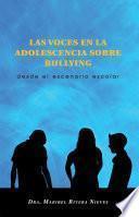 libro Las Voces En La Adolescencia Sobre Bullying