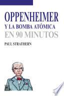 libro Oppenheimer Y La Bomba Atómica