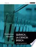 libro Problemas Resueltos De Química. La Ciencia Básica