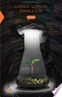 libro Química, Universo, Tierra Y Vida