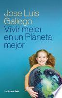 libro Vivir Mejor En Un Planeta Mejor