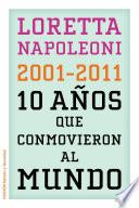 libro 10 Años Que Conmovieron Al Mundo