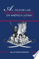 libro Al Filo De Las Independencias En Am'rica Latina