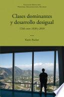 libro Clases Dominantes Y Desarrollo Desigual
