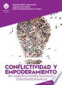 libro Conflictividad Y Empoderamiento En Agrupaciones Sociales Contemporáneas