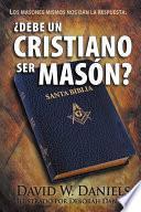 libro ¿debe Un Cristiano Ser Masón?